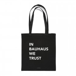 IN BAUHAUS WE TRUST TOTEBAG