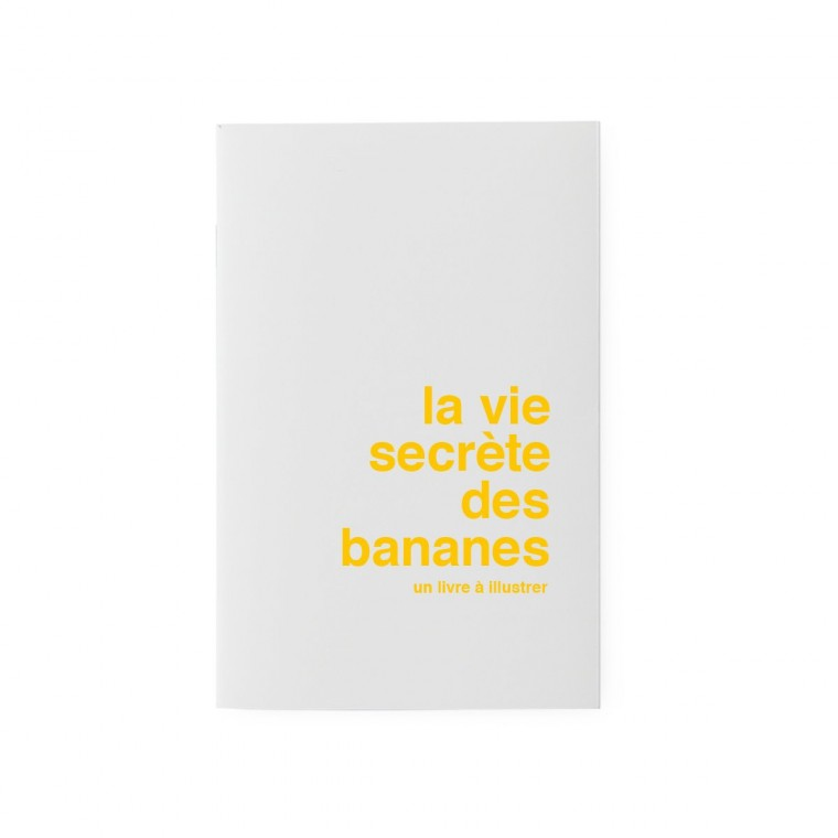 STORIES TO ILLUSTRATE - THE SECRET LIFE OF BANANAS