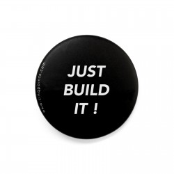 JUST BUILD IT ! BADGE
