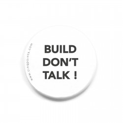 BUILD DON'T TALK WHITE BADGE
