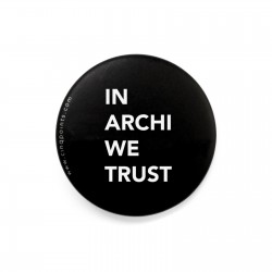 IN ARCHI WE TRUST BADGE