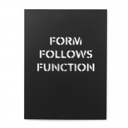 FORM FOLLOWS FUNCTION BLACK POSTER