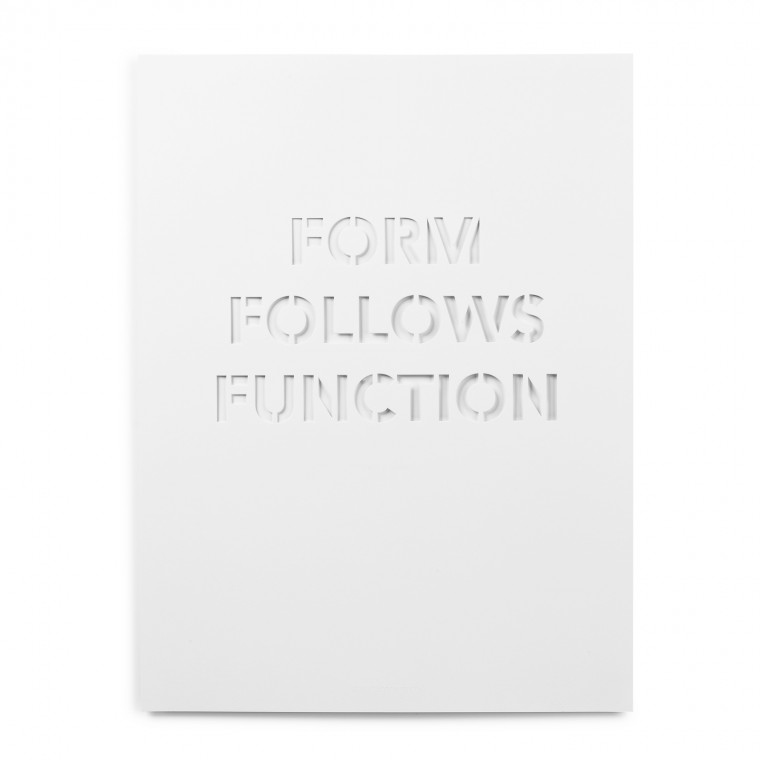 FORM FOLLOWS FUNCTION WHITE POSTER
