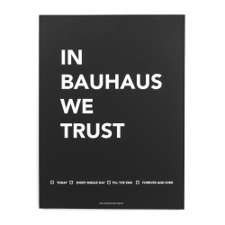 IN BAUHAUS WE TRUST AFFICHE