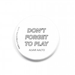DON'T FORGET TO PLAY BADGE